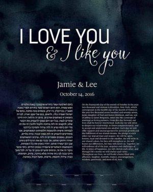 I love you and I like you ketubah